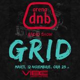 Arena dnb radio show - vibe fm - mixed by GRID - 12nov2013