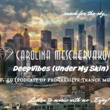 DeepVibes (Under My Skin) # 49 [podcast 04.08.2018]