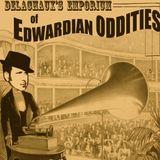 DELACHAUX'S EMPORIUM OF EDWARDIAN ODDITIES VOL.1