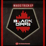 Black Opps - Magic Trick EP: Release Mix [NVR034: OUT NOW!]