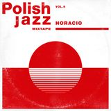 Horacio - Polish Jazz Mixtape Vol.9