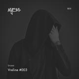 braee | Vreline #003 | Majemi