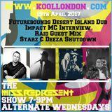 MIssrepresent Kool London 19.04.17 / Futurebound / Raid / Impact Interview / Starz & Deeza