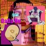 DJ Birdsong Meets......DaDa Hu