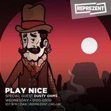 Play Nice W/ Dusty Ohms | 23rd January 2018