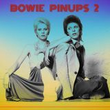 Bowie Pin Ups Vol.2.1964-1979