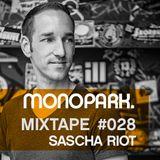 Monopark Mixtape 028 | Sascha Riot