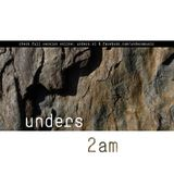 unders - 2AM