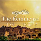 myni8hte - The Reminense 134 - Hour 2