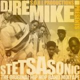 S.O.U.L. Productions Presents: DJ ReMike - Stetsasonic Original Hip Hop Band