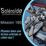 Solénoïde - Mission 180 avec ERIK TRUFFAZ et MURCOF (+ ENKI BILAL), CELER, MAURICE LOUCA, EZkiel