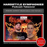 53 | Hardstyle Symphonies Reborn Festival Warmup [Beatbreakazz b2b Patmak Guestmix]