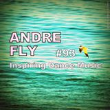Andre Fly - Inspiring Dance Music #093 (20.01.18)