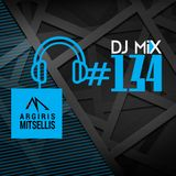 Argiris Mitsellis Presents Dj Mix #134