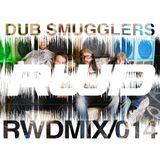 RWDmix 014 // Dub Smugglers