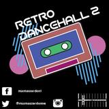 RETRO DANCEHALL 2