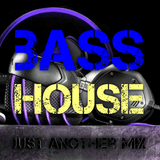 JUST ANOTHER MIX #023 (Bass House)