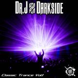 Dr.J And Darkside - Classic Trance Volume 1