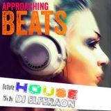 Approaching Beats ( Future & Bass House Live mix ) By Dj Elferaon