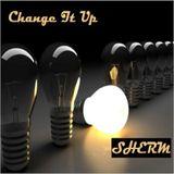 Change It Up - 001