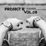 """Project """"R"""" Vol. 08 - """"Introducing Lies"""""""