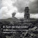 El Son de Macondo: Realismo mágico y cosmovisión latinoamericana