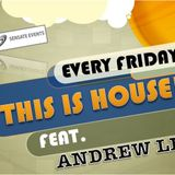 "(TIH04)""THIS IS HOUSE!"" PT.4 Feat. ANDREW LEE (Sensate Events,MY)"