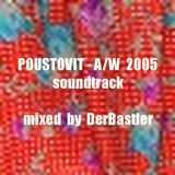 POUSTOVIT  fw  2005 soundtrack - Ukrainian Authentic Funk 70`s - mix by Derbastler
