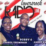 Bobby G on your Radio Loversrockradio.com friday night 18 -7-14