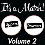 Uppers and Downers Volume 2