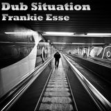 Dub Situation - Frankie Esse