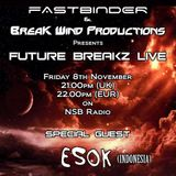 Fastbinder - Future Breakz Live feat. Esok on NSB Radio