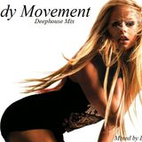 Body Movement - Deep Jazzy House