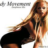 Body Movement - Deep Jazzy House
