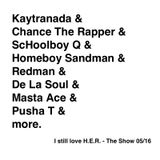 I Still Love H.E.R. - The Show 05/16