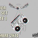 DJ Oliver - Noviembre 2014 Live Set (Parte 1)