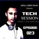 Meraj uddin Khan Pres. Tech Session Ep. 023 (August 2018)