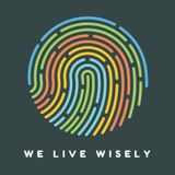 We Live Wisely