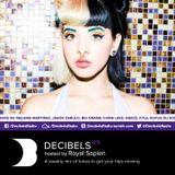 Royal Sapien presents Decibels - Episode 49