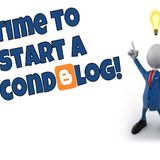 Why You Should Start a Second Blog on Blogger