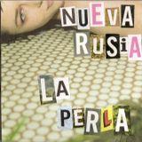 Nueva Rusia - La Perla