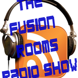 The Fusion Rooms Radio Show