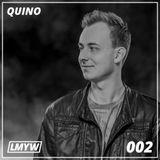LMYW Radio 002 - QUINO