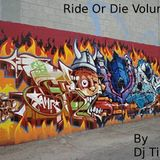 Ride Or Die Volume 5