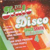 ZYX Italo Disco Spacesynth Collection 4 (Cziras Continuous Mix)