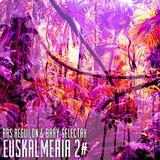 Euskalmeria 2 (The Mixtape)
