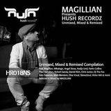 Magillian Presents Hush Recordz Mixed, Unmixed, Remixed Continuous Dj Mix Bonus Cd