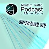 Rhythm Traffic Radio Show by Mute Solo episode 57