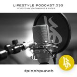 Lifestyle Podcast 033