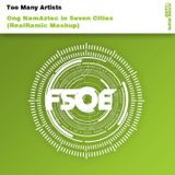 Too Many Artists - Ong NamAztec in Seven Cities (RealRamic Mashup)